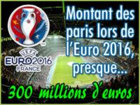Paris sportifs Euro 2016: presque 300 M€ misés
