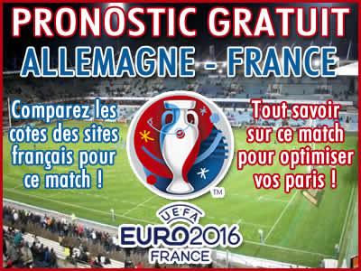Pronostic Allemagne France Euro 2016 - Foot
