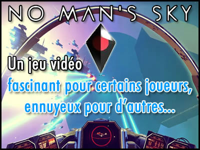 No Man's Sky, un jeu vidéo fascinant ou ennuyeux ?