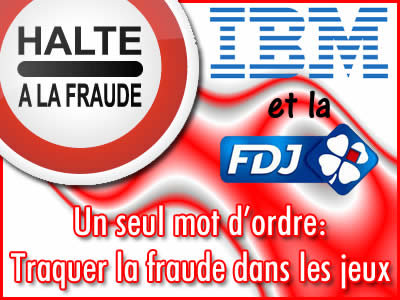 La FDJ et IBM vont traquer la fraude dans les jeux
