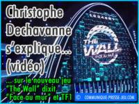 Nouveau jeu The Wall, Dechavanne, un différend avec TF1 ?