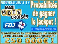 Jeu grattage Maxi Mots Croisés, probabilités de gagner.