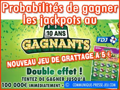 Jeu grattage 10 Ans Gagnants, vos chances de gagner le jackpot.