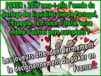Poker en ligne en Europe, 2017, l\'année du partage des liquidités ?