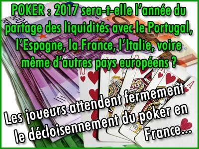 Poker en ligne en Europe, 2017, l'année du partage des liquidités ?