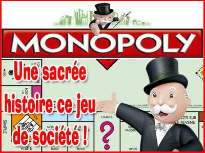Monopoly, une sacrée histoire ce jeu de société !