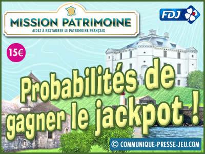 Jeu grattage Mission Patrimoine, les probabilités de gagner le jackpot.