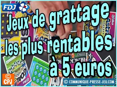 Jeux grattage les plus rentables à 5 €, vos chances de gagner.