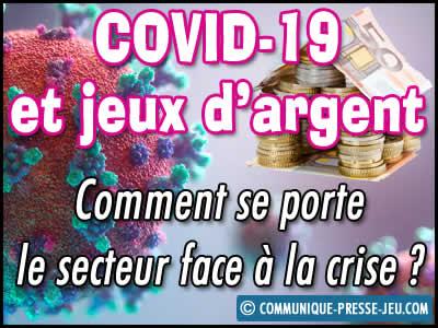 Covid-19 et jeux d'argent en France, comment se porte le secteur ?