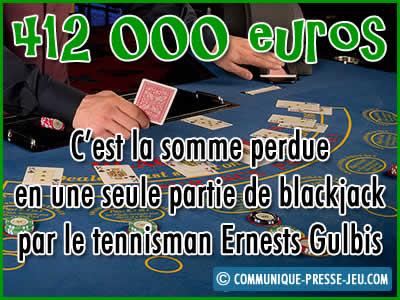 Ernests Gulbis perd 412.000 € au blackjack.
