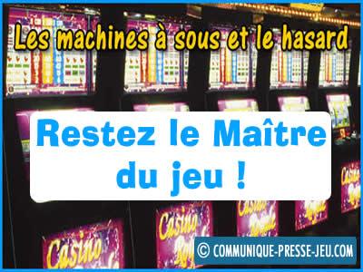 Le hasard aux machines à sous n'est pas favorable aux joueurs.