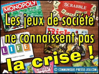 Les jeux de société ne connaissent pas la crise !