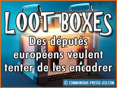 Loot boxes des jeux vidéos, des députés européens veulent les encadrer.