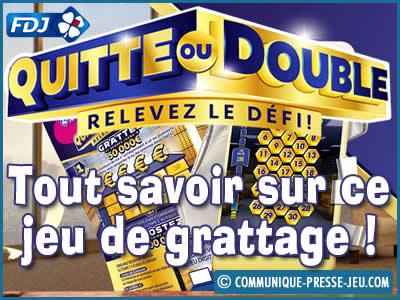 Quitte ou Double, le jeu de grattage qui permet de gagner 800 000 €.