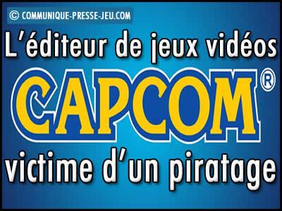 Capcom, l'éditeur japonais de jeux vidéos victime d'un piratage.
