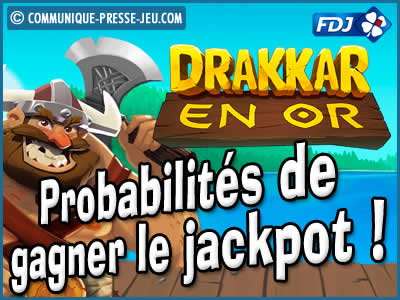 Jeu de grattage Drakkar en Or de la FDJ, les probabilités de gagner.