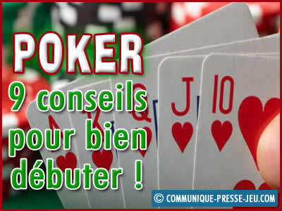 Débutant au poker ? Voici 9 conseils pour bien débuter !