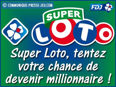 Super Loto, tentez votre chance de devenir millionnaire !