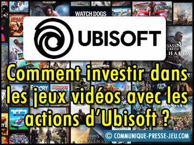 Comment investir dans les jeux vidéos avec les actions d'Ubisoft ?