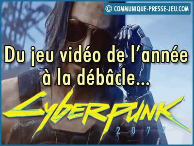 Cyberpunk 2077, du jeu vidéo de l'année à une débâcle historique.
