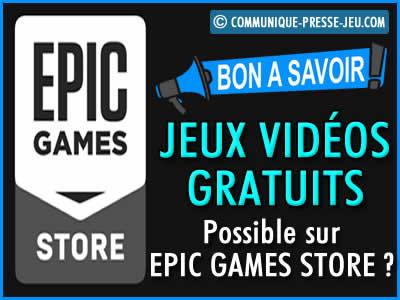 Des bons jeux vidéo gratuits, c'est possible sur l'Epic Games Store ?