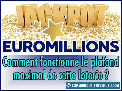 Jackpot EuroMillions, comment fonctionne le plafond maximal ?