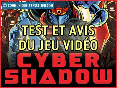Cyber Shadow, notre test et avis sur ce jeu vidéo.