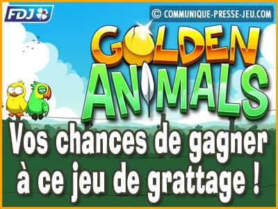 Jeu de grattage Golden Animals de la FDJ, vos chances de gagner !