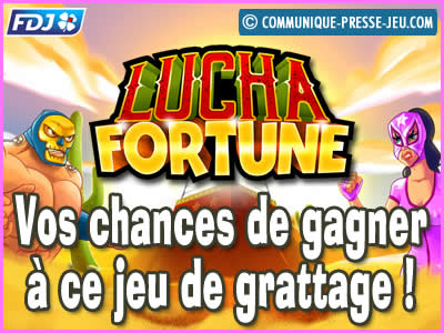 Jeu de grattage Lucha Fortune de la FDJ, les probabilités de gagner !