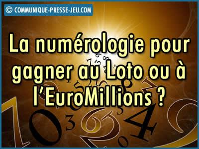 La numérologie pour gagner au Loto ou à l'EuroMillions ?