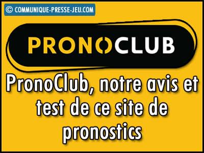 PronoClub, notre avis et test de ce site de pronostics.