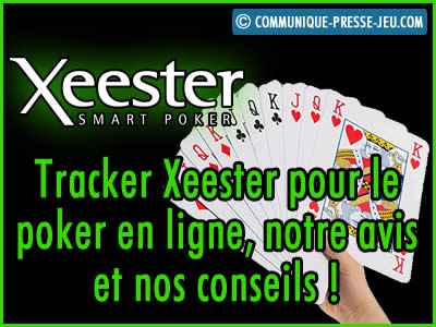 Tracker Xeester pour le poker en ligne, notre avis et nos conseils !