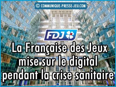 La Française des Jeux mise sur le digital pendant la crise sanitaire.