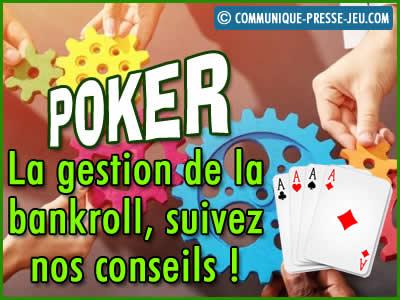 La gestion de la bankroll au poker, suivez ces conseils de pros !