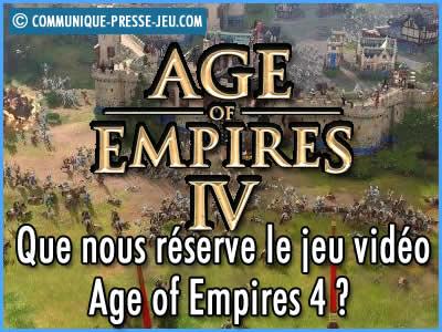 Age of Empires 4, le nouvel opus de ce jeu vidéo nous réserve des surprises !