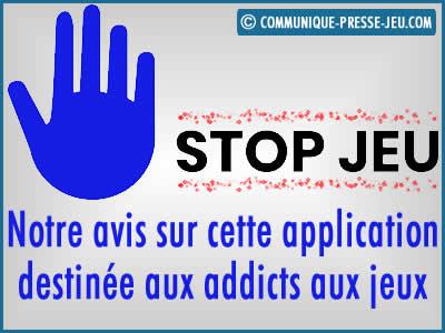 Stop Jeu, avis sur cette application destinée aux addicts aux jeux.