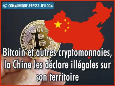 Bitcoin et autres cryptomonnaies, la Chine les déclare illégales sur son territoire.