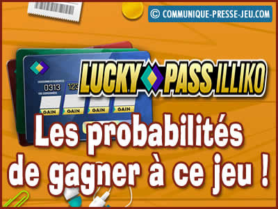 Jeu de grattage Lucky Pass Illiko de la FDJ, les probabilités de gagner !